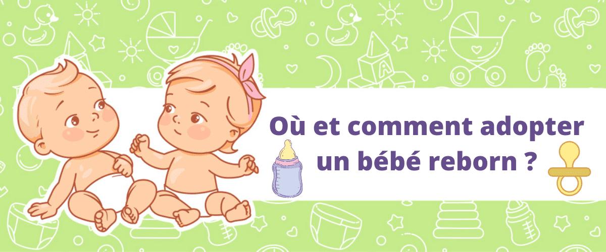 Où et comment adopter un bébé reborn