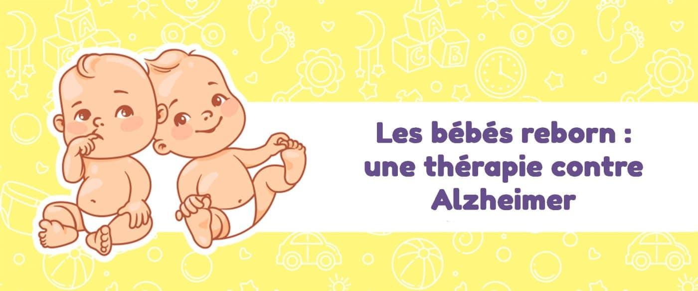 Les bébés reborn une thérapie contre l'Alzheimer